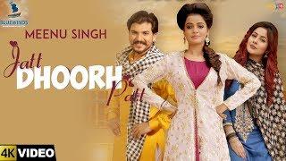 Jatt Dhoorh Patt – Meenu Singh – Happy Raikoti