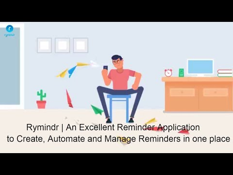 Rymindr - Create, automate and manage reminders in one place. #RymindrMe