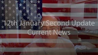 12th January Second Update Current News