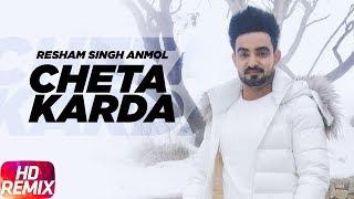 Chete Karda Remix – Resham Singh Anmol