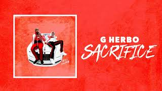 G Herbo - Sacrifice (Official Audio)