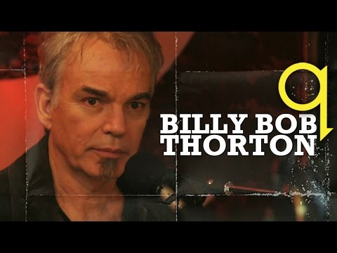 Billy Bob Thornton 'Blow Up' on Q TV - YouTube