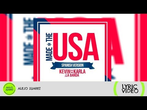 Baixar Made In The USA (spanish version) - Kevin Karla & La Banda (Lyric Video) ᴴᴰ