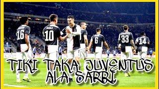 Operan Fantastis Juventus Tiki Taka ala Sarriball