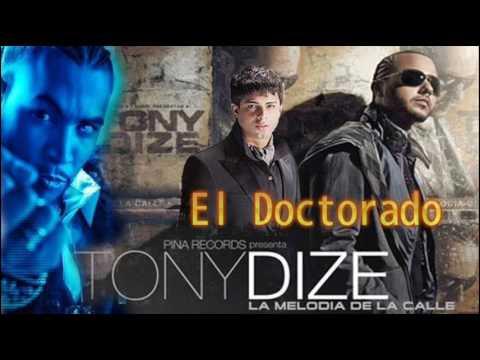 Tony Dize Ft. Don Omar &  Ken-Y - El Doctorado (Official Remix) [Exclusivo 2010]