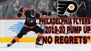 "Philadelphia Flyers 2019-20 Pump Up - ""No Regrets"""