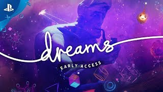 Dreams accès anticipé :  bande-annonce