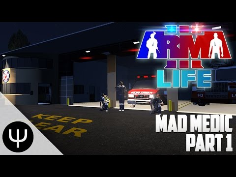 ARMA 3: Life Mod — Mad Medic — Part 1 — Collapse of Man!