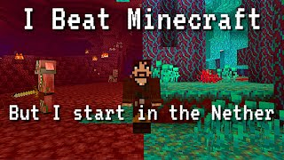 I beat Minecraft, but I start in the Nether.  It was hard.  (Snapshot 20w10a)