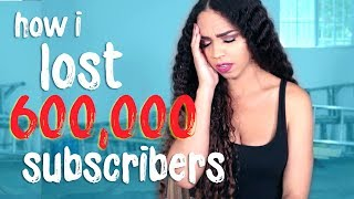 How I Lost 600,000 Subscribers Overnight
