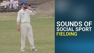 Sounds Of Social Sport - Fielding
