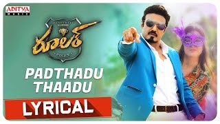 Padthadu Thaadu Lyrical | Ruler Songs