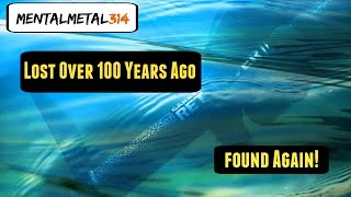 Lost In The River For Over 100 Years!