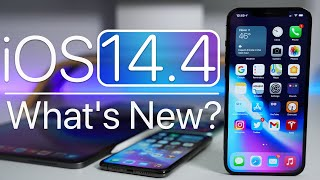 iOS 14.4 is Out - What's New?
