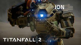 Titanfall 2 - Bemutatkozik Ion
