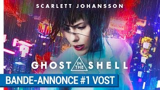 Ghost in the shell :  bande-annonce 1 VOST