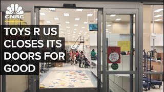 We Went To Toys R Us On Its Second To Last Day | CNBC