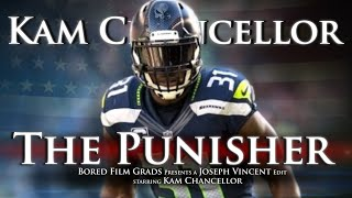 Kam Chancellor - The Punisher