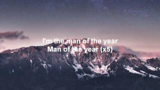 Logic - Man of the year Lyrics