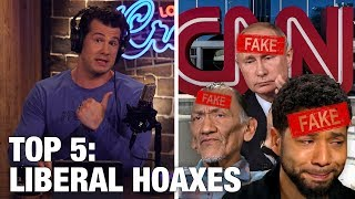 TOP 5 LIBERAL HOAXES OF 2019! So Far... | Louder with Crowder
