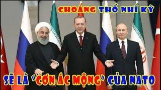"""Choáng vá'ng--Thổ nhĩ Kỳ sẽ là """"Mộng không đẹp"""" của NATO"""