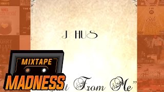 J Hus - Want From Me (Remix) | @MixtapeMadness