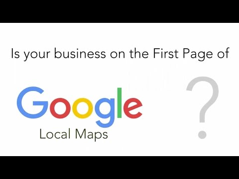 Is Your Business On The First Page of Google Local Maps?