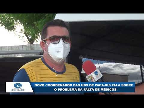 NOVO COORDENADOR DAS UBS DE PACAJUS FALA SOBRE O PROBLEMA DA FALTA DE MÉDICOS
