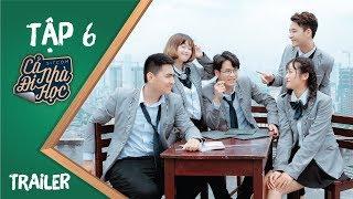Cả Nhà Đi Học TẬP 6 - Trailer | Phim Học Đường - Hoán Đổi