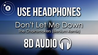 The Chainsmokers ft. Daya - Don't Let Me Down (Illenium Remix)
