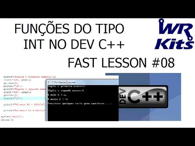 FUNÇÕES DO TIPO INT NO DEV C++ | Fast Lesson #08