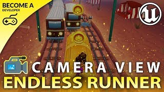 Camera Setup - #2 Creating A MOBILE Endless Runner Unreal Engine 4