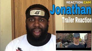 Jonathan Trailer Reaction