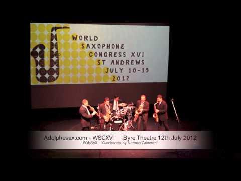 WSCXVI SONSAX   Cuarteando by Norman Calderon