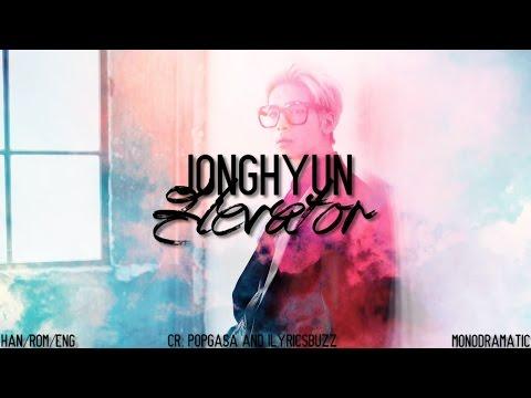 Jonghyun (종현) - 엘리베이터 (Elevator) (Han Rom Eng)