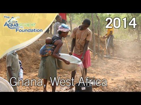 The Aquascape Foundation - 2014 Trip to Ghana