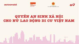 Quyền an sinh xã hội cho nữ lao động di cư - ActionAid Việt Nam