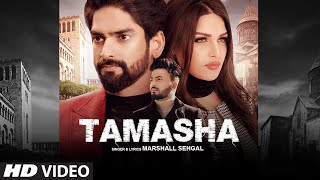 Tamasha – Marshall Sehgal – Himanshi Khurana Video HD