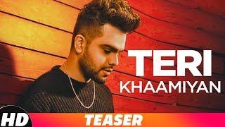 Teri Khaamiyan – Teaser – Akhil