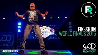 Fik-Shun | FRONTROW | World of Dance Finals 2015 | #WODFINALS15