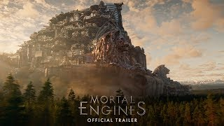 Mortal Engines Official Trailer HD