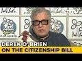 12 Opposition Parties Will Debunk BJPs Falsehoods On Citizenship Bill: Derek OBrien