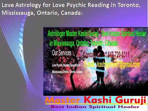 Astrologer Kashi - Top/Best/Famous Indian Astrologer in Mississauga, Ontario, Toronto, Canada: