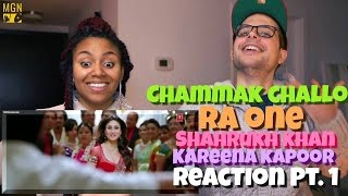 Chammak Challo - Full Song - Ra One | ShahRukh Khan | Kareena Kapoor Reaction Pt.1
