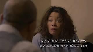 Mê Cung tập 23 Review. Mẹ của Đồng Vĩnh thiếu tiền cờ bạc và lộ quá trình giết nhà vợ cũ