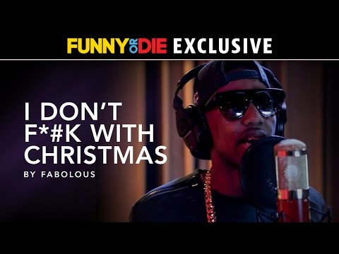 I Don't F*#k With Christmas by Fabolous