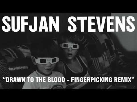 Sufjan Stevens - Drawn to the Blood - Fingerpicking Remix (Official Audio)
