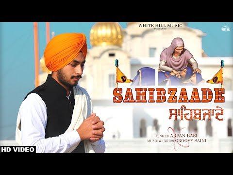 Sahibzaade (Full Song) Arpan Basi