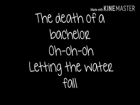 Death of a bachelor (lyrics)