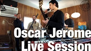 Oscar Jerome Live Session